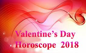 Valentine's day Horoscope 2018
