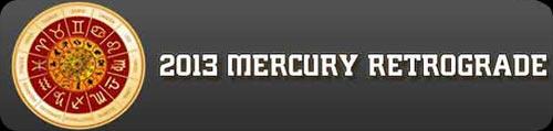 2013 Mercury Retrograde