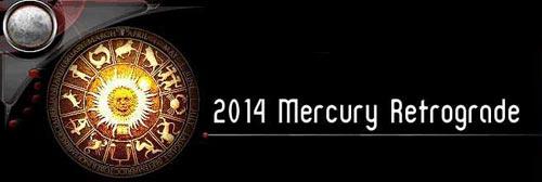 2014 Mercury Retrograde