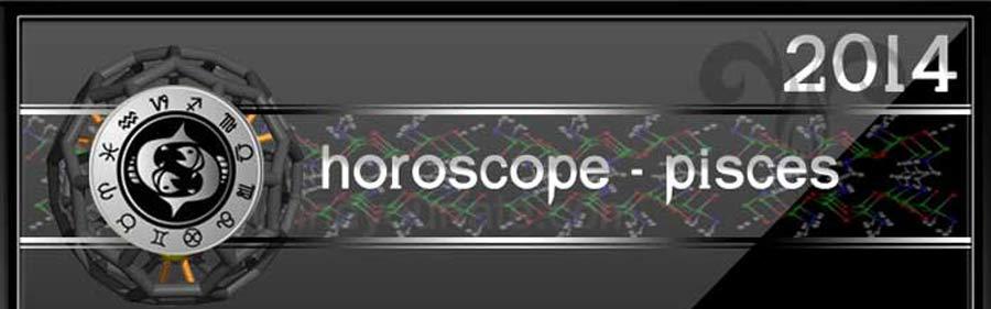 2014 Pisces Horoscope