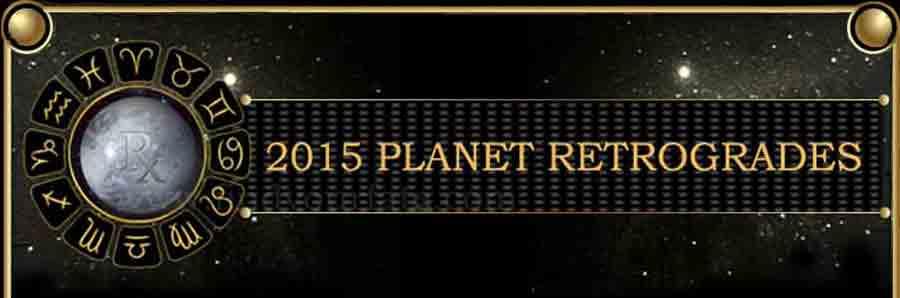 2015 Planetary Retrograde
