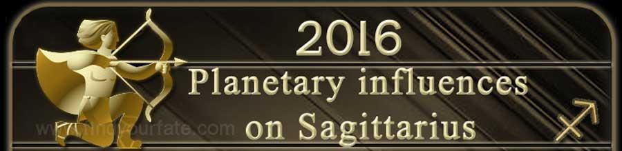 2016 Sagittarius planetary influences