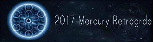 2017 Mercury Retrograde