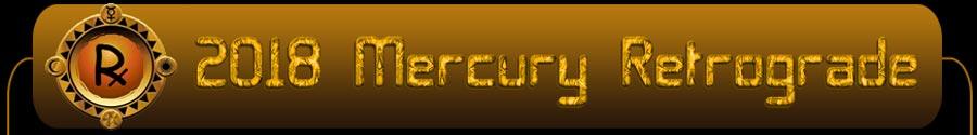 2018 Mercury Retrograde - August