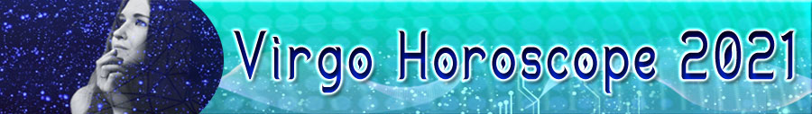 2021 Virgo Horoscope