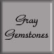 gray gemstones