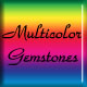 multi color gemstones