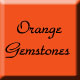 Orange Gemstones