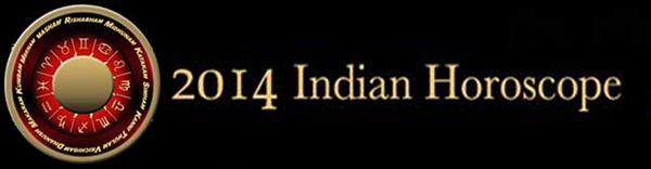 2014 Indian Horoscopes