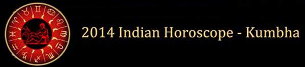 2014 Kumbha Horoscopes