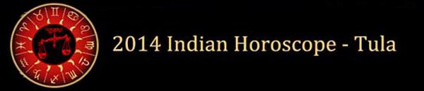 Home > Indian Astrology > 2014 Indian Horoscope :: 2014 Tula Horoscope