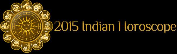 2015 Indian Horoscopes