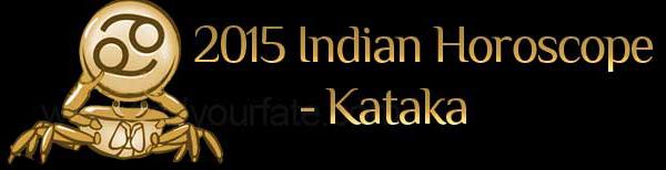 2015 Kataka Horoscopes
