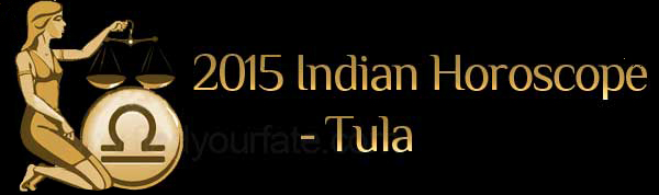 2015 Tula Horoscopes