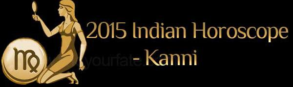 2015 Kanni Horoscopes