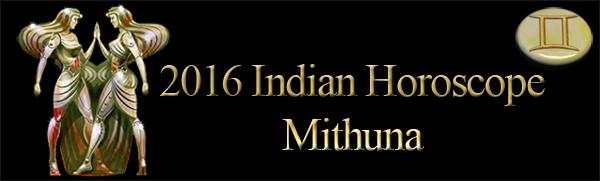 2016 Mithuna Horoscopes
