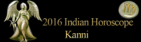 2016 Kanni Horoscopes