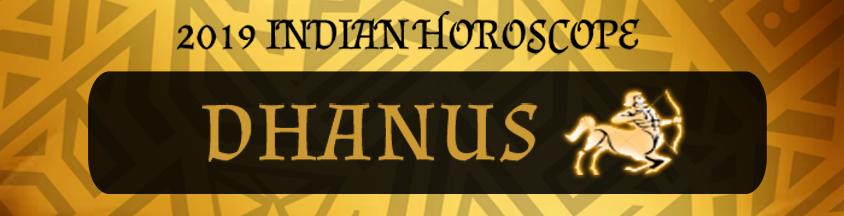 2019 Dhanus Horoscope | 2019 Dhanus Rashifal | Dhanus 2019