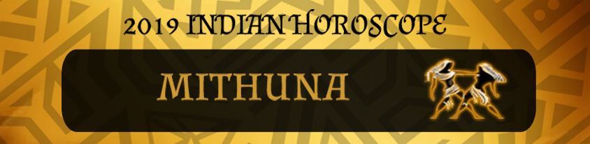 2019 Mithuna Horoscope | Mithuna 2019 Indian horoscope