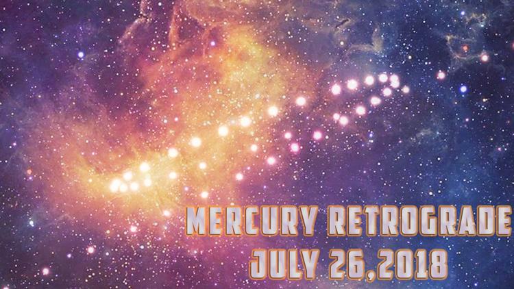 Mercury Retrograde- July 2018
