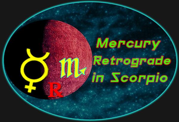 Mercury Retrograde in Scorpio (October 31 – November 19)